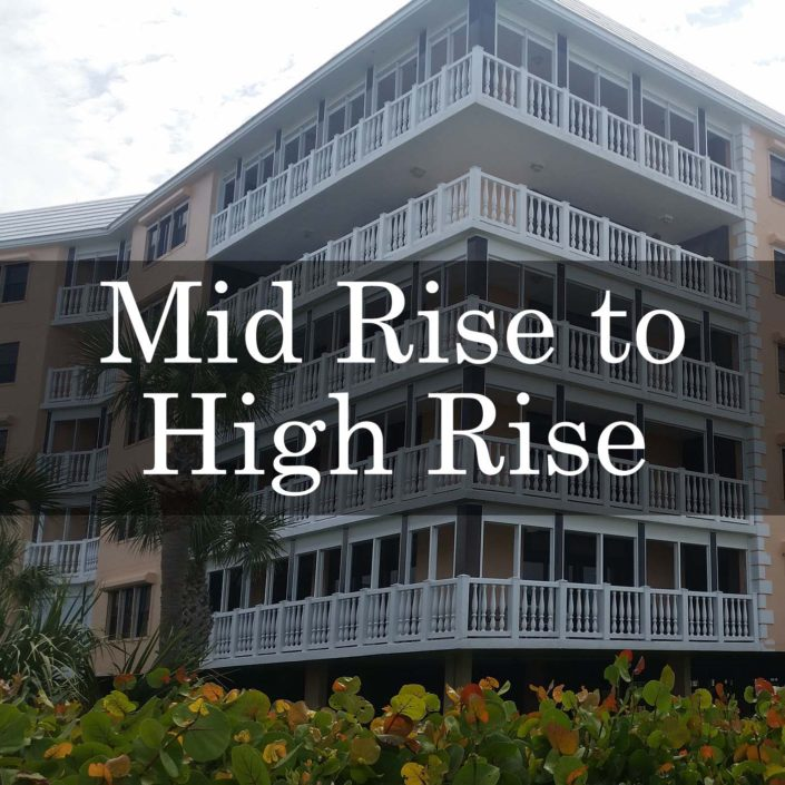 Mid Rise to High Rise